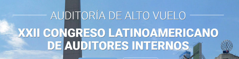XXII Congreso Latinoamericano de Auditoría Interna –  CLAI 2017