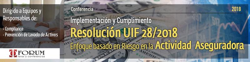 Implementación y Cumplimiento de la Res. UIF 28/2018. Enfoque Basado en Riesgo en la Actividad Aseguradora